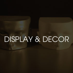 Display and Decor