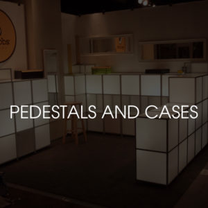 Pedestals and Cases