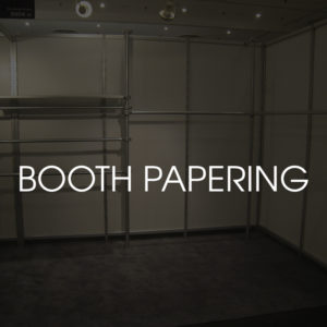 Booth Papering
